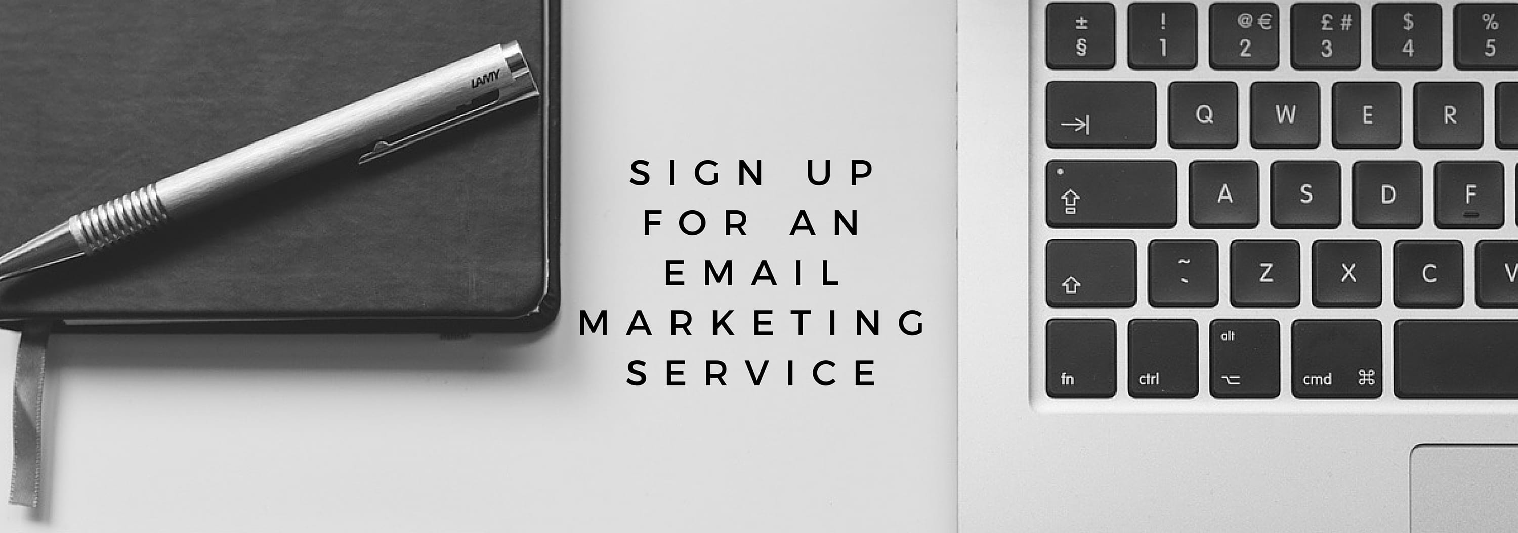 sign up for an email marketing service