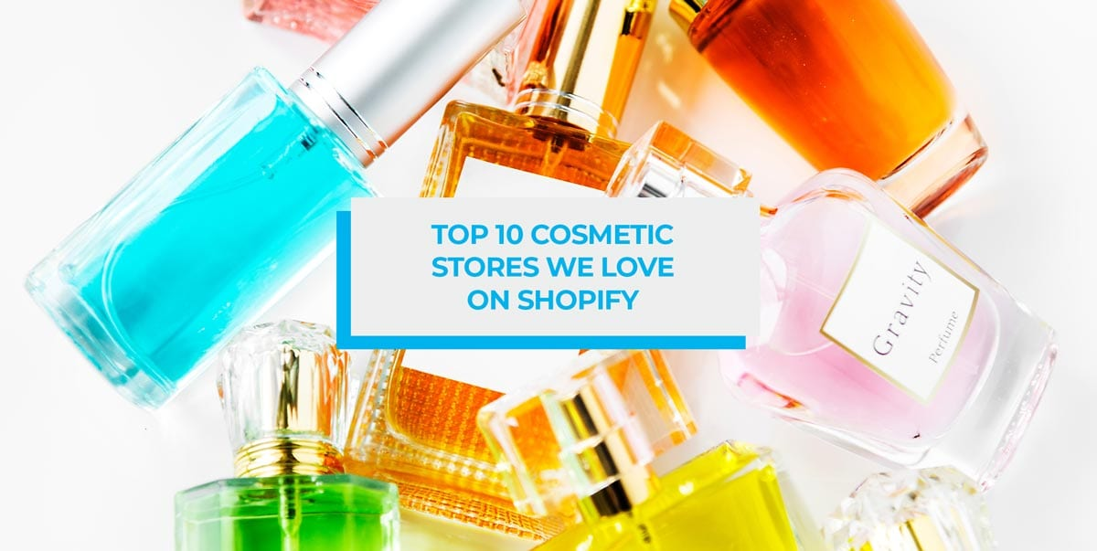 Top 10 cosmetic stores we love on Shopify blog header image