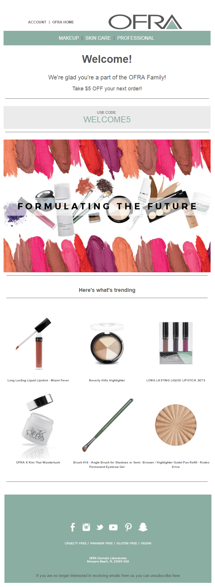 OFRA cosmetics make-up beauty welcome email offer code