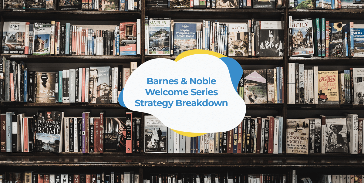 barnes noble email welcome series strategy