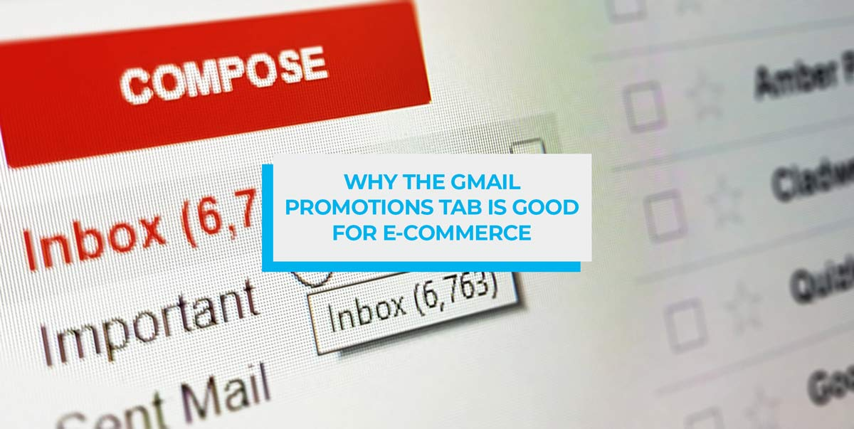 Why the Gmail Promotions Tab is Good for Your Email Engagement