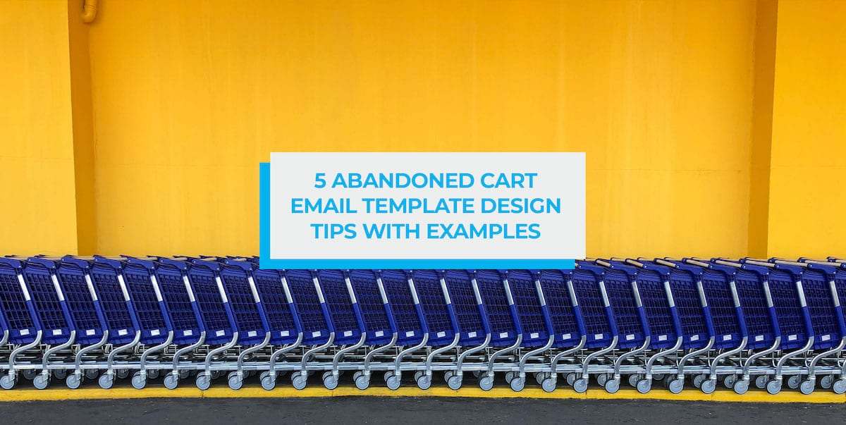 abandoned cart email template design tips header image
