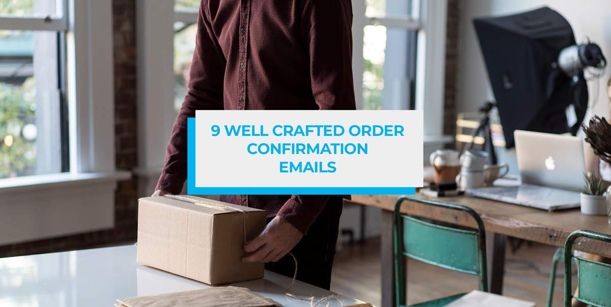 9 well crafted order-confirmation emails blog header image
