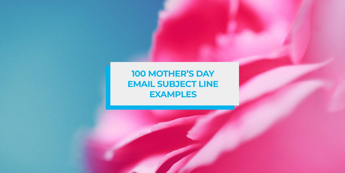 Mother's Day Email Subject Lines Examples