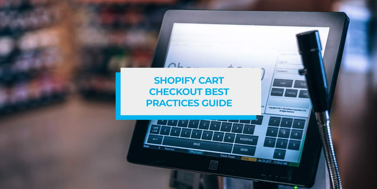 shopify cart checkout best practices guide image