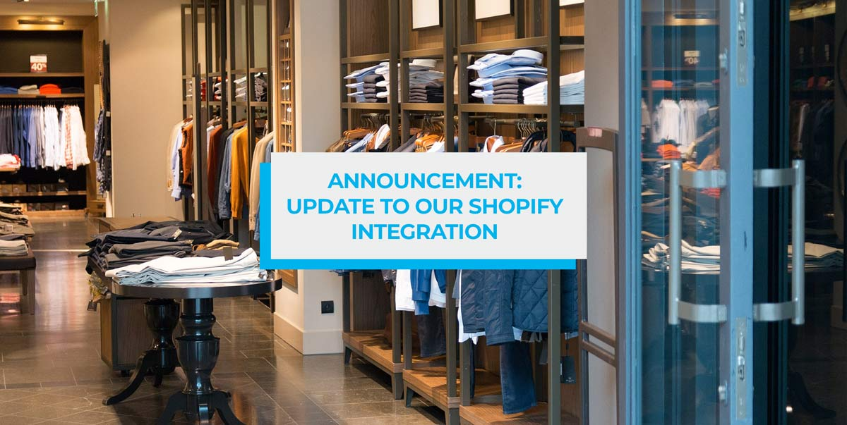 announcement update to our shopify integration