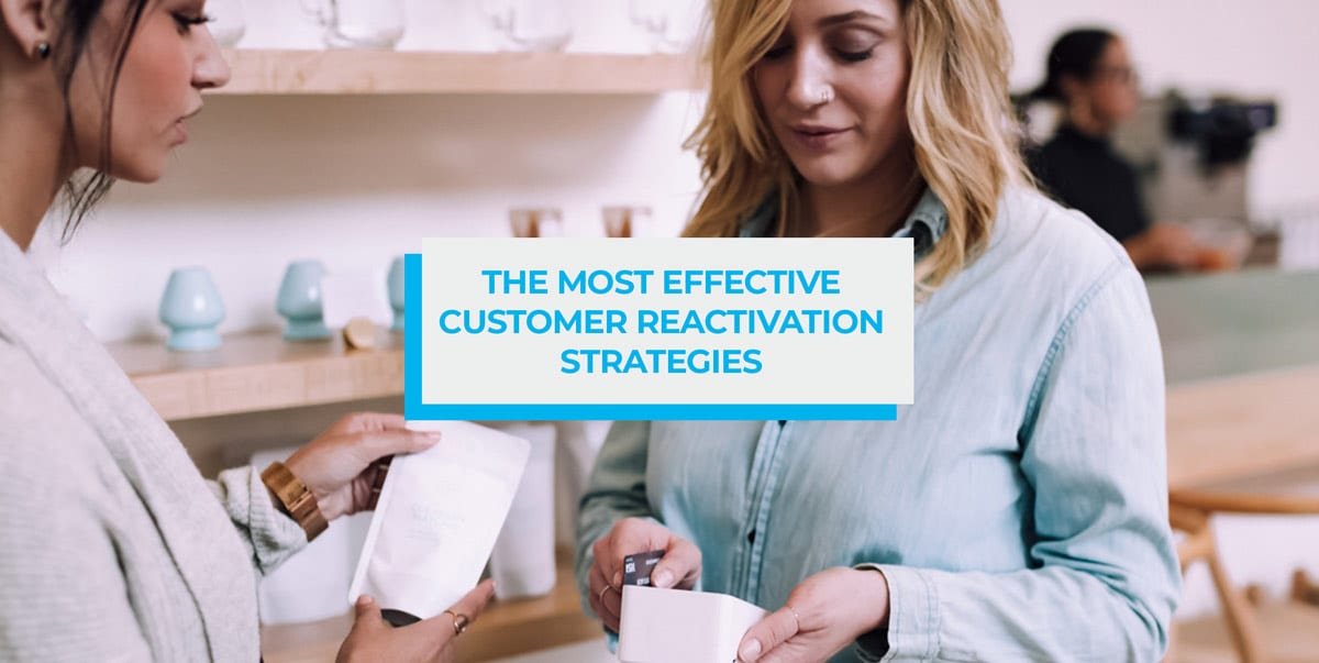 customer reactivation strategies blog header image
