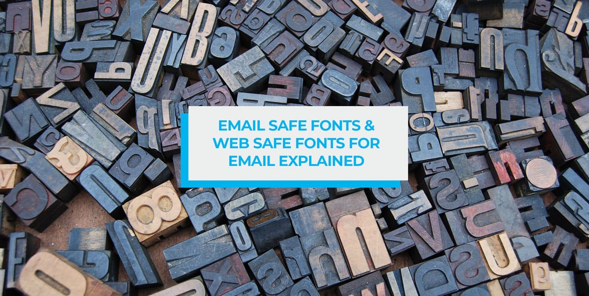 email safe fonts for email marketing explained header image