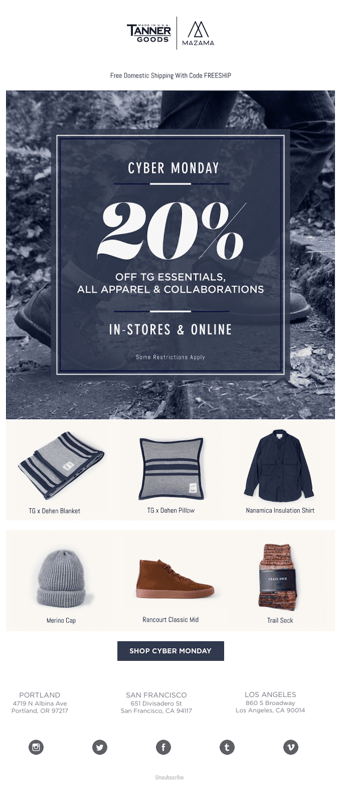 Tanner Goods cyber Monday email