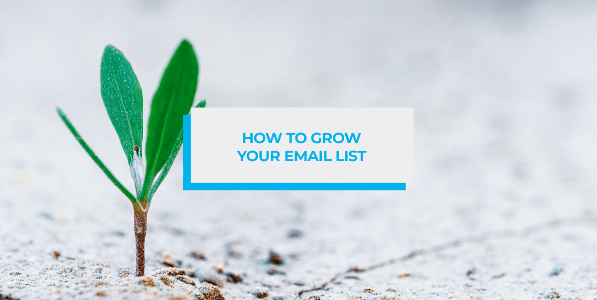 how to grow your email list header image