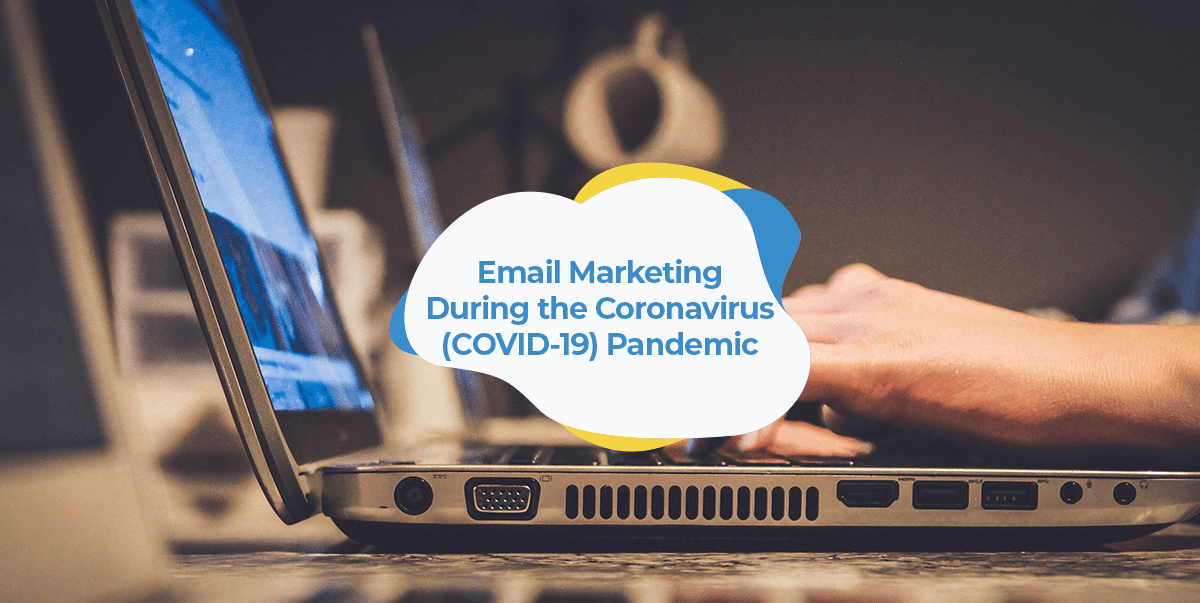 email marketing during the coronavirus (COVID-19) pandemic header image