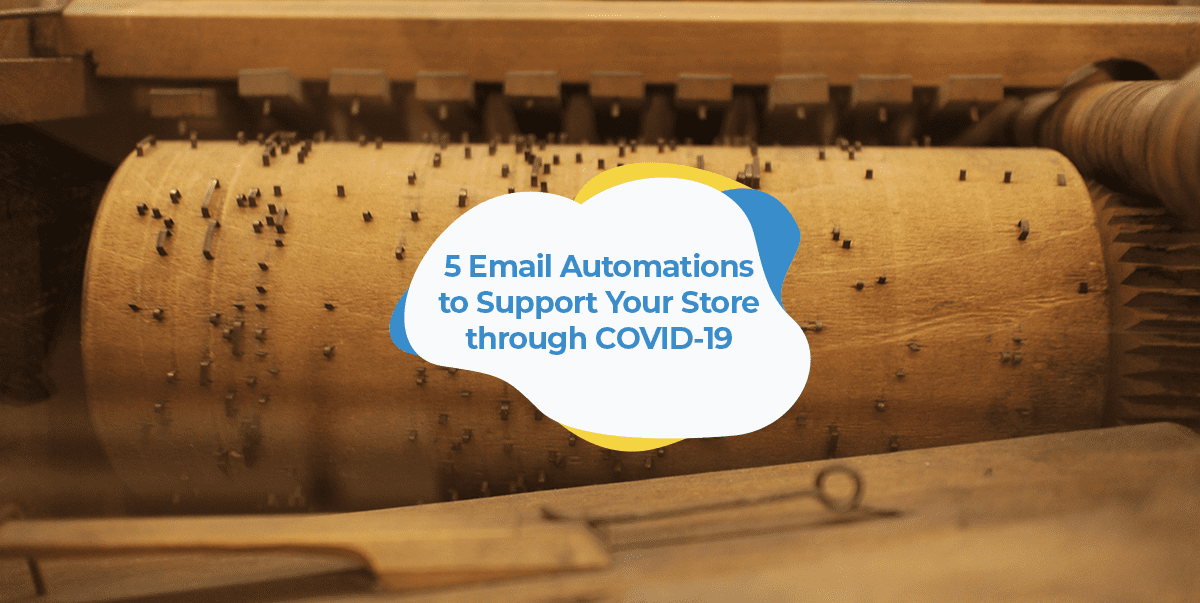 email-automations-support-covid-19