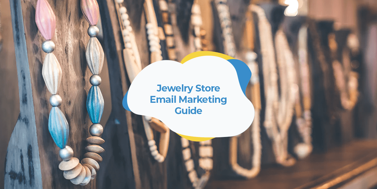 email marketing for jewelry stores