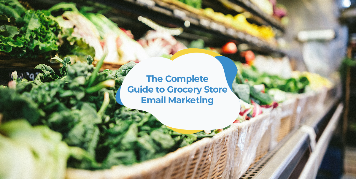 grocery store email marketing guide header image