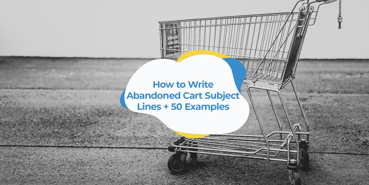 how to write abandoned cart subject lines