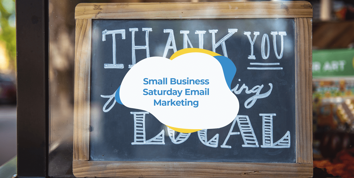 small business saturday email marketing campaigns with examples
