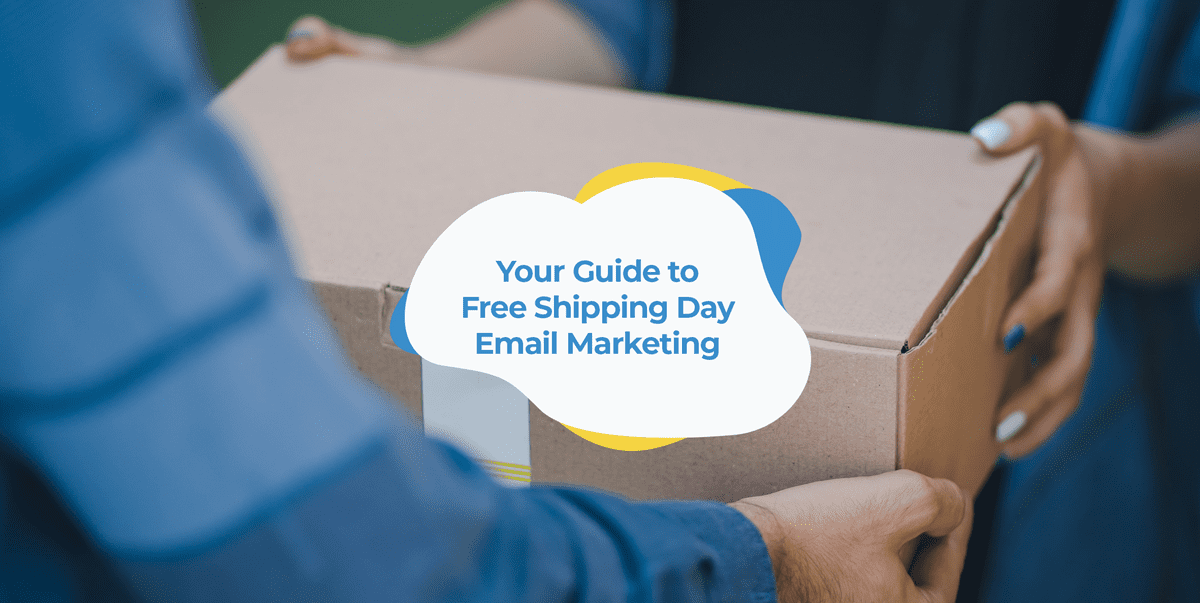 free shipping day email marketing