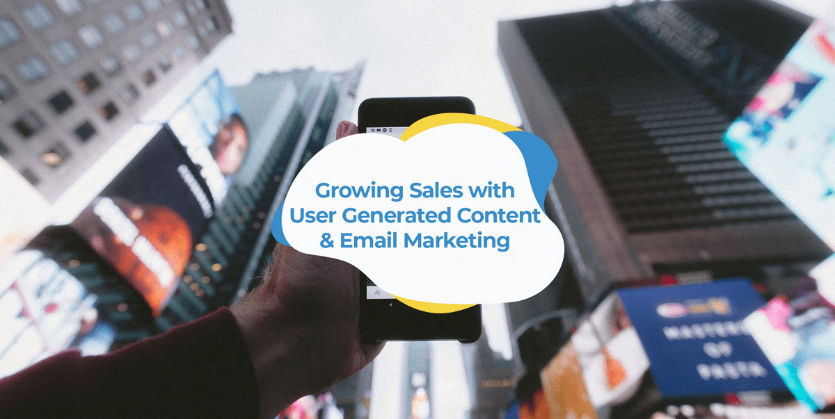 user generated content ugc email marketing campaigns