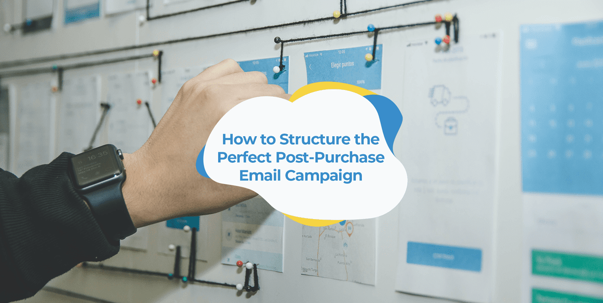 post-purchase email campaign