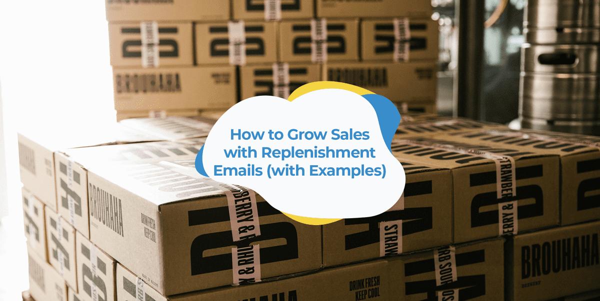 replenishment reorder emails header image