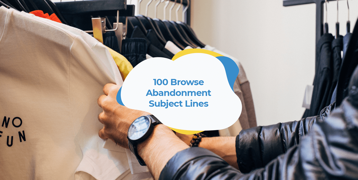 subject lines for browse abandonment