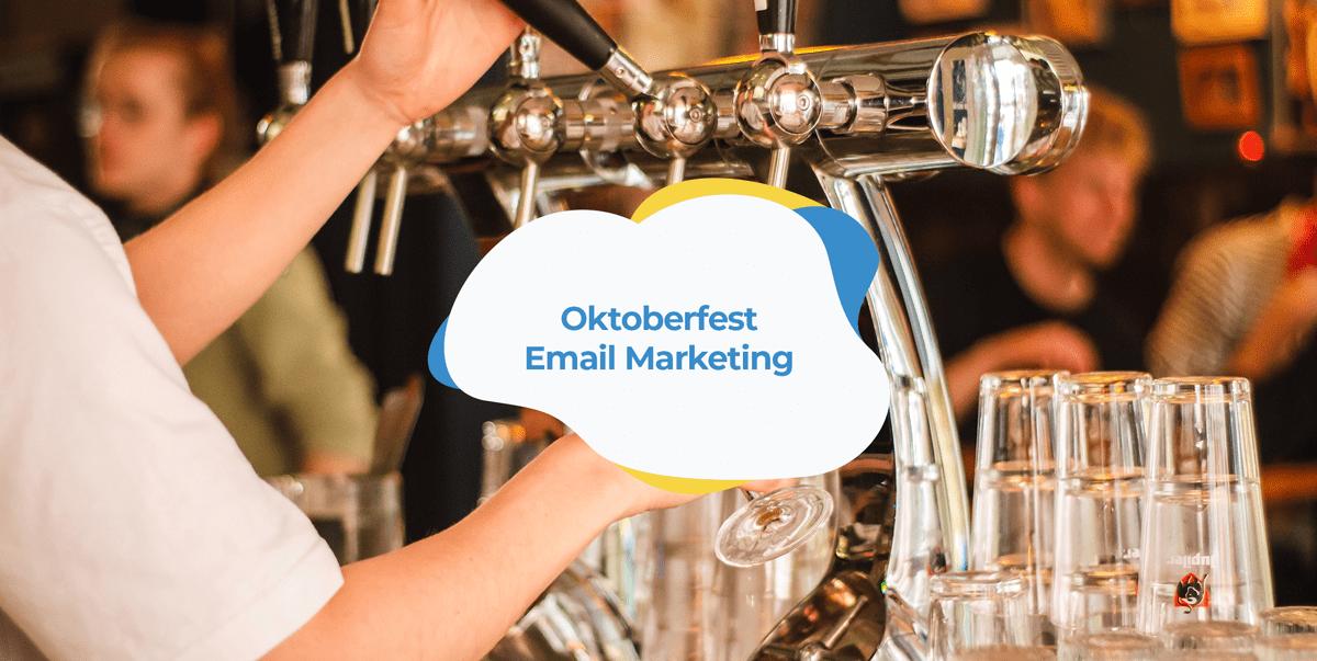 oktoberfest email marketing