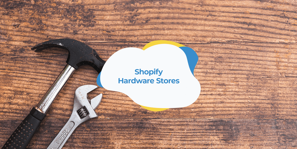 shopify hardware stores